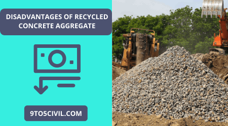 Disadvantages of Recycled Concrete Aggregate
