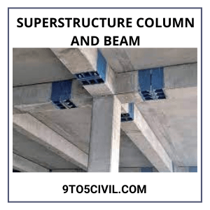 Superstructure Column and Beam