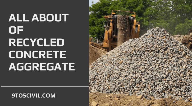 all about of Recycled Concrete Aggregate