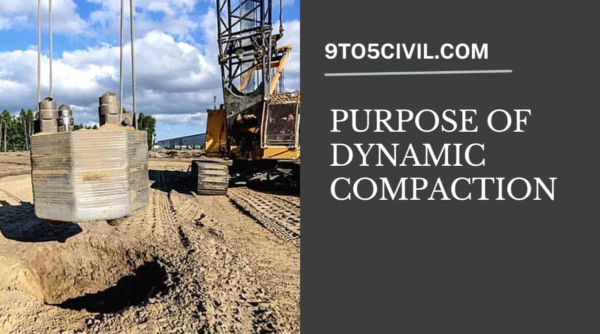 Purpose of Dynamic Compaction